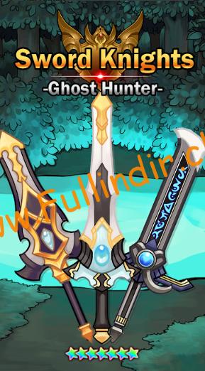 sword knights ghost hunter full hileli apk indir